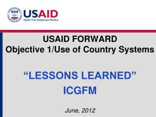 USAID FORWARD Objective 1/Use of Country Systems