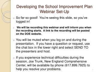 Developing the School Improvement Plan Webinar Set-Up