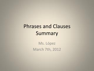 Phrases  and  Clauses Summary