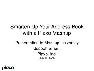 Smarten Up Your Address Book with a Plaxo Mashup