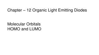 Chapter – 12 Organic Light Emitting Diodes