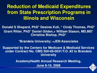Reduction of Medicaid Expenditures from State Prescription Programs in Illinois and Wisconsin