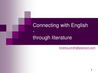 Connecting with English  - through literature
