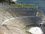 The Book of Revelation: The Letter to Ephesus 2:1-7