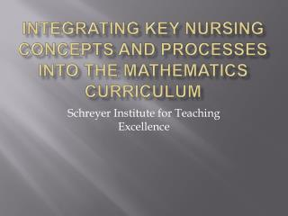 Integrating key nursing concepts and processes into the mathematics curriculum