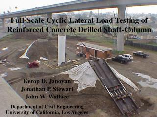 Full-Scale Cyclic Lateral Load Testing of Reinforced Concrete Drilled Shaft-Column