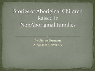 Stories of Aboriginal Children Raised in NonAboriginal Families