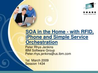 SOA in the Home - with RFID, iPhone and Simple Service Orchestration