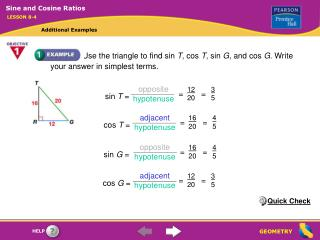 Use the triangle to find sin T, cos T, sin G, and cos G. Write your answer in simplest terms.