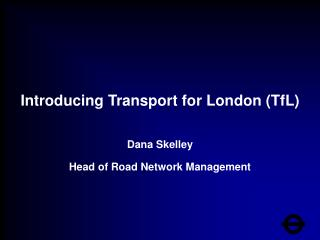 Introducing Transport for London (TfL)