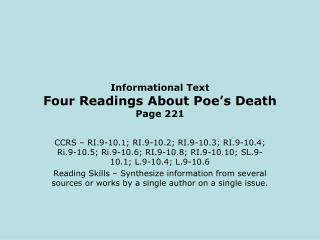 Informational Text Four Readings About Poe's Death Page 221