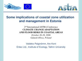 Some implications of coastal zone utilization and management in Estonia