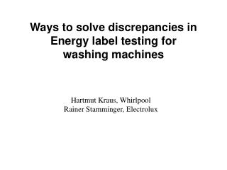 Ways to solve discrepancies in Energy label testing for washing machines