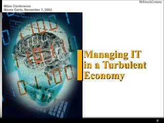 Managing IT  in a Turbulent Economy