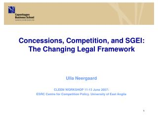 Concessions, Competition, and SGEI: The Changing Legal Framework