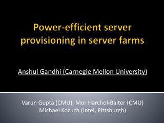 Power-efficient server provisioning in server farms
