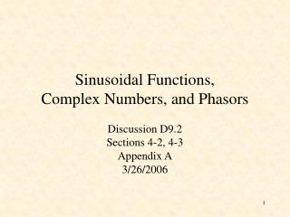 Sinusoidal Functions,  Complex Numbers, and Phasors