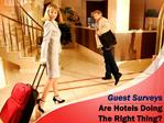 Impact of Guest Surveys In The Hotel Industry