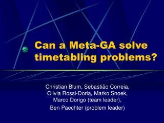 Can a Meta-GA solve timetabling problems?