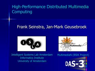 High-Performance Distributed Multimedia Computing