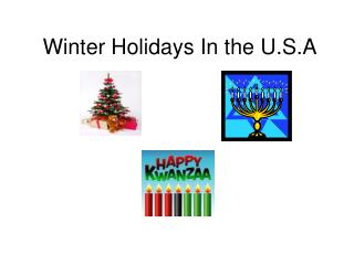 Winter Holidays In the U.S.A
