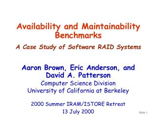 Availability and Maintainability Benchmarks A Case Study of Software RAID Systems