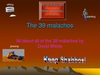 The 39 malachos