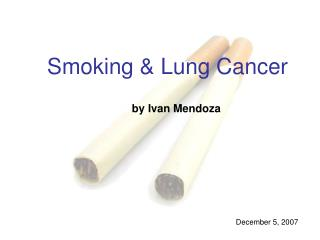 Smoking & Lung Cancer