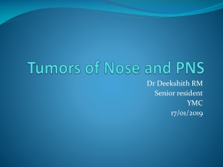 Tumors of Nose and PNS