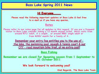 Bass Lake Spring 2011 News