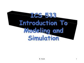 ICS 533 Introduction To Modeling and Simulation
