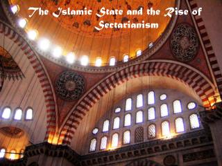 The Islamic State and the Rise of Sectarianism