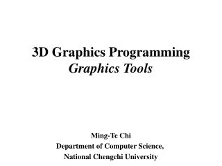 3D Graphics Programming Graphics Tools