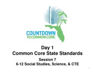Day 1 Common Core State Standards