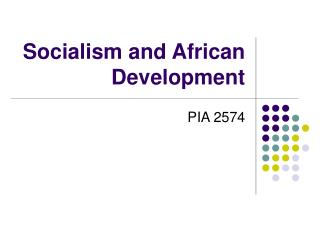 Socialism and African Development