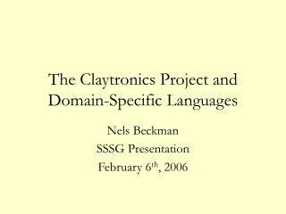 The Claytronics Project and Domain-Specific Languages