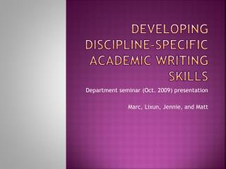 Developing Discipline-specific Academic Writing Skills