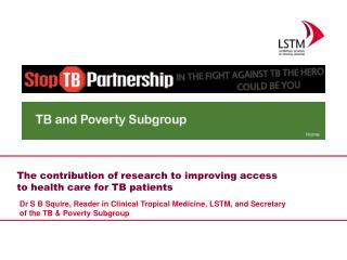 The contribution of research to improving access to health care for TB patients