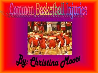 Common Basketball Injuries