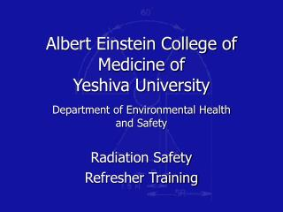 Albert Einstein College of Medicine of  Yeshiva University