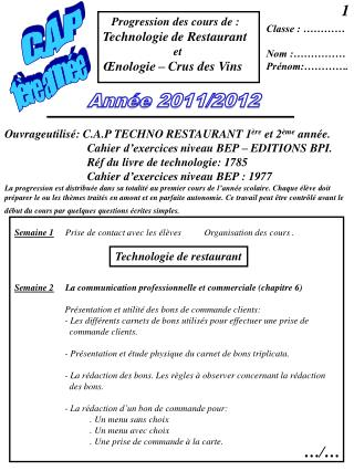 Progression des cours de : Technologie de Restaurant                         et  �nologie � Crus des Vins