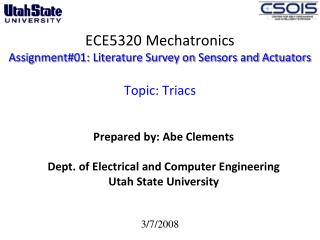 ECE5320  Mechatronics Assignment#01: Literature Survey on Sensors and Actuators  Topic:  Triacs