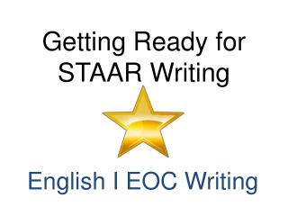 Getting Ready for STAAR Writing