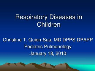 Respiratory Diseases in Children