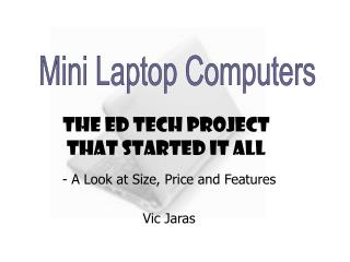 The Ed Tech Project  that started it all