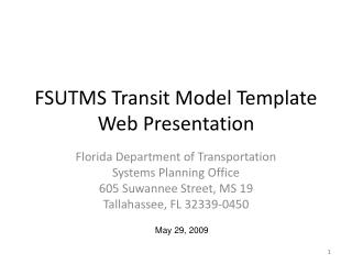 FSUTMS Transit Model Template Web Presentation