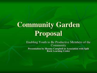 Community Garden Proposal