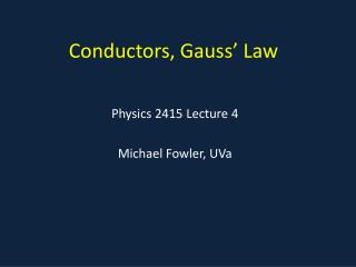 Conductors, Gauss' Law