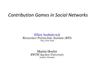 Contribution Games in Social Networks