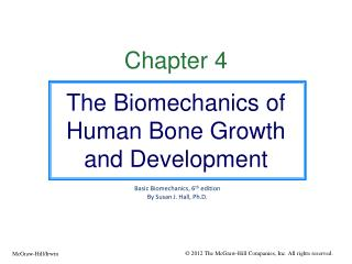 Chapter 4 The Biomechanics of Human Bone Growth and Development